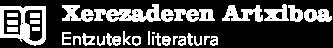 Xerezaderen Artxiboa - Entzuteko literatura